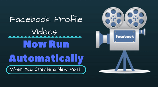 Facebook Profile Videos Now Run Automatically