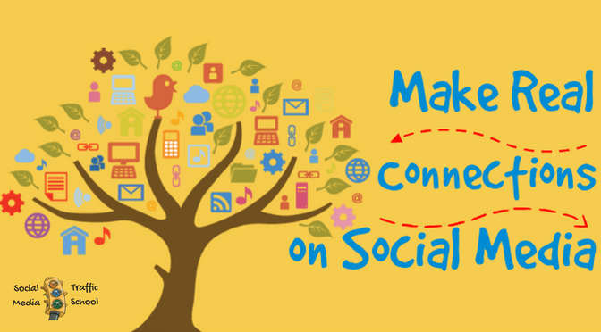 Make Real Connections on Social Media