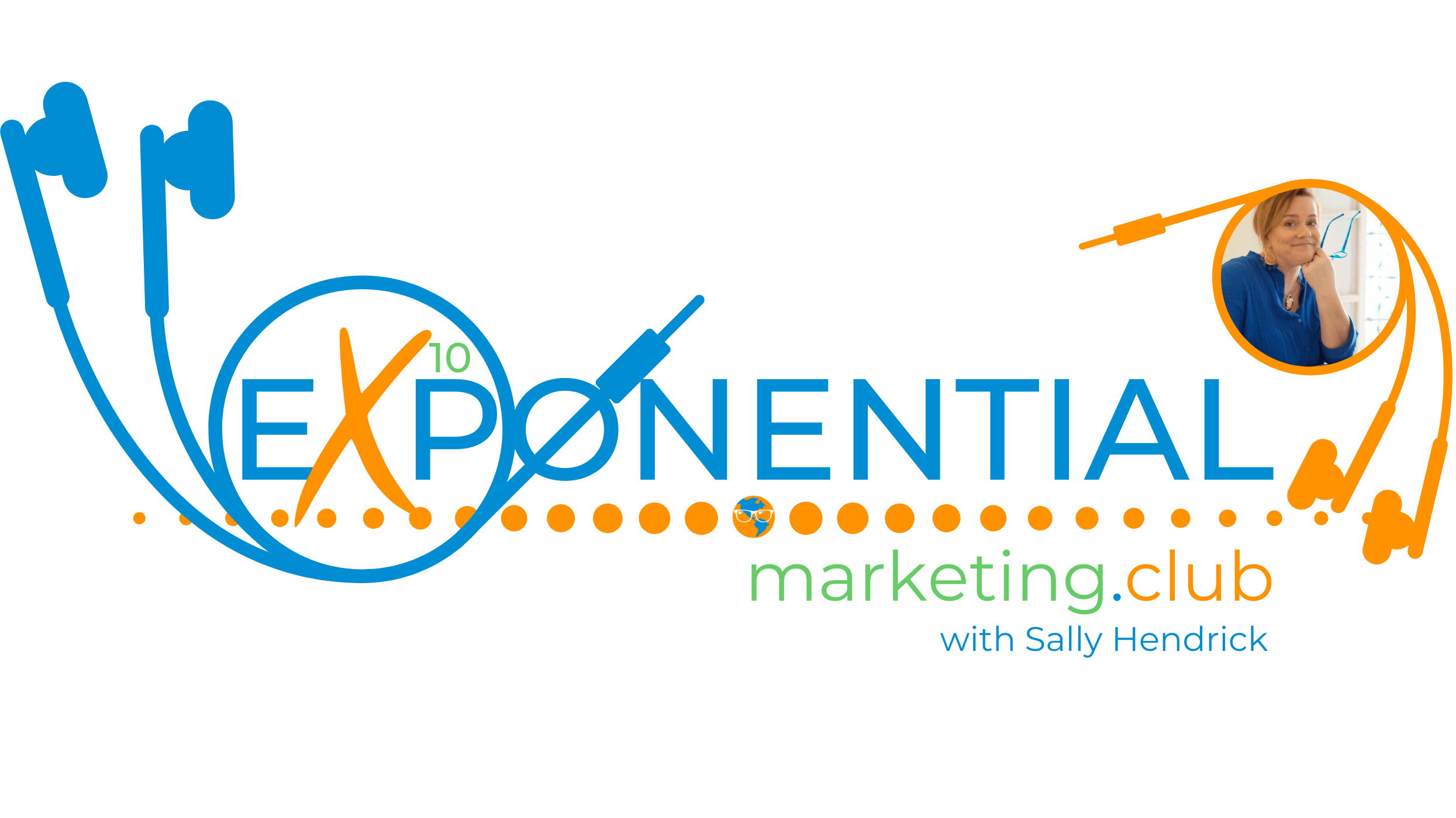 Exponential Marketing Club with Sally Hendrick